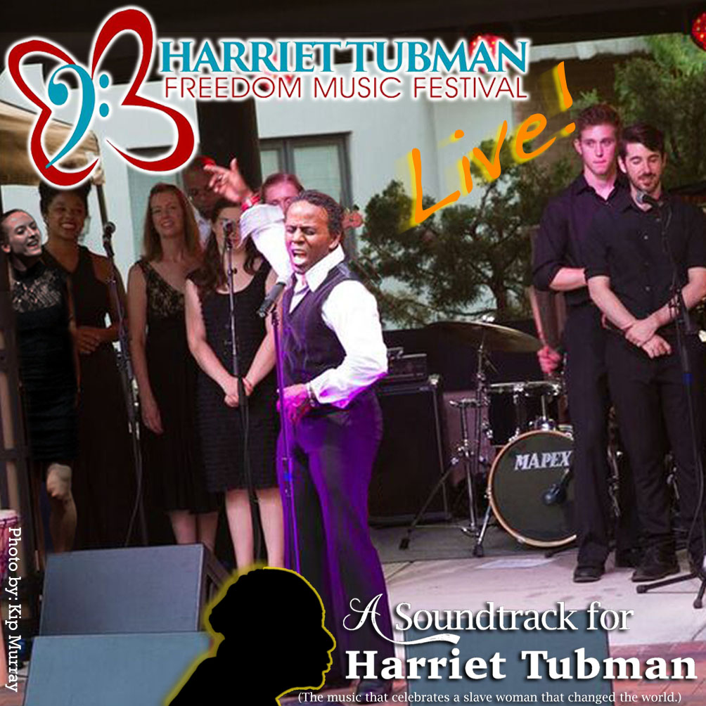 Harriet Tubman Freedom Music Festival - Live!
