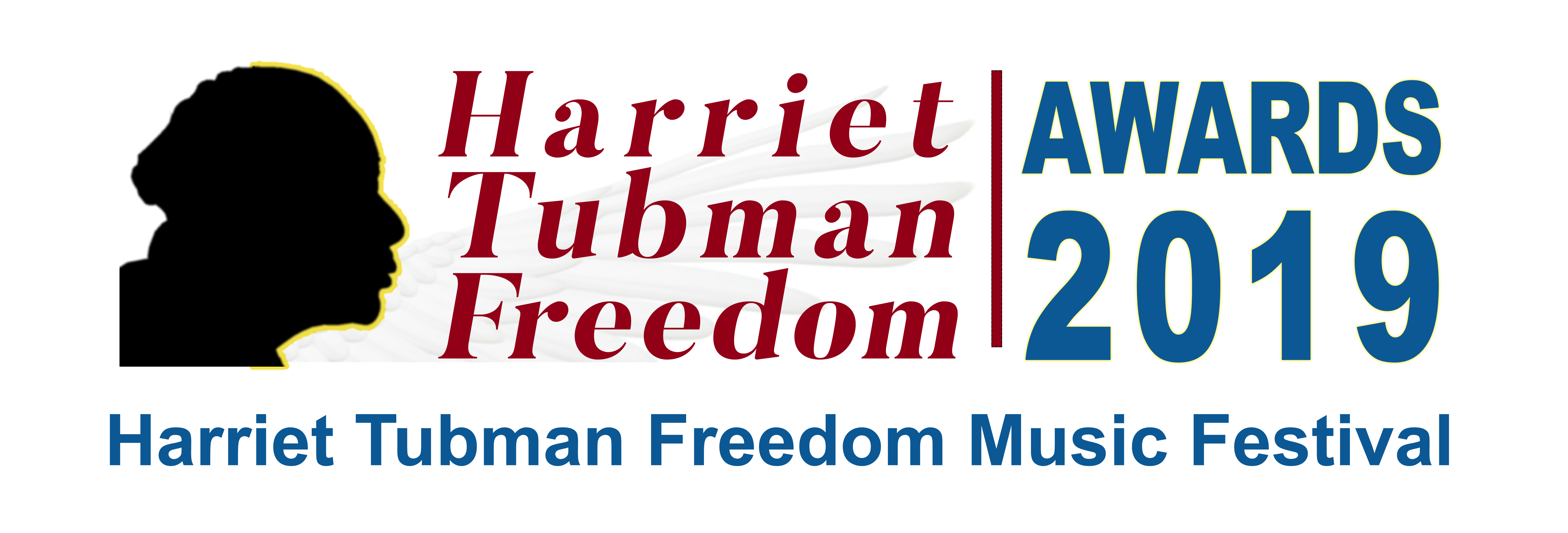 Harriet Tubman Freedom Awards - 2019