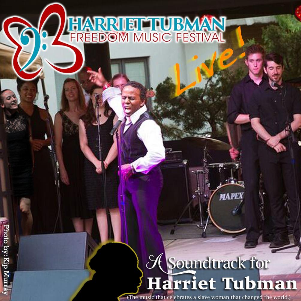 Harriet Tubman Freedom Music Festival - Live!